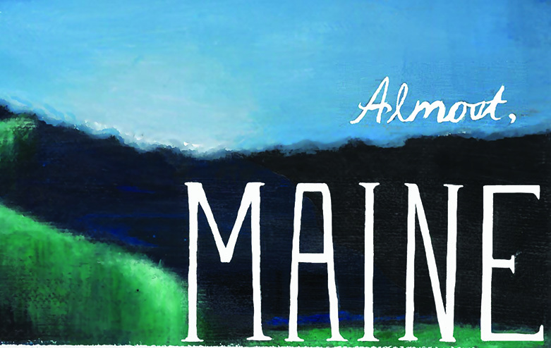 Tickets Available for Fall Play: Almost, Maine