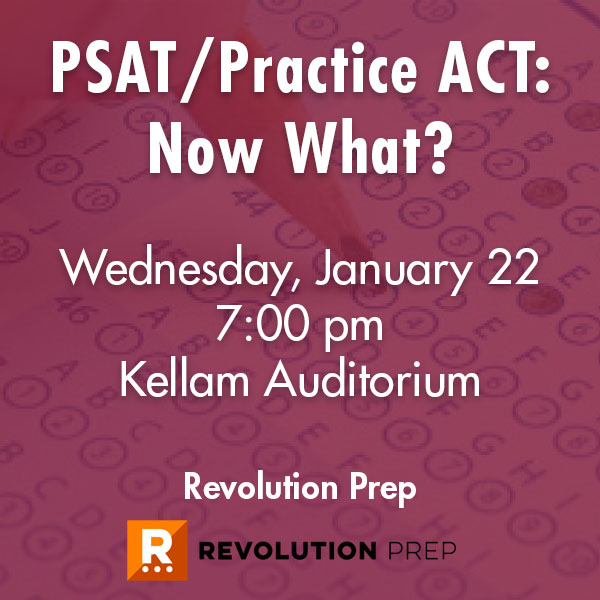 PSAT/Practice ACT: Now What?